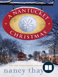 A NANTUCKET CHRISTMAS by Nancy Thayer (Excerpt)