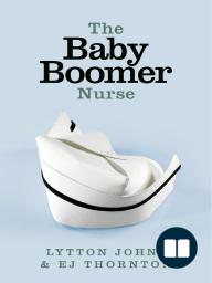 The Baby Boomer Nurse