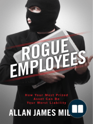 Rogue Employees