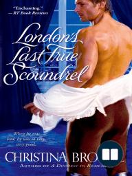 London's Last True Scoundrel