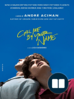 Call Me by Your Name: A Novel - Read book online for free with a free trial.