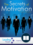 The Secrets of Motivation