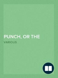 Punch, or the London Charivari. Volume 93. August 27, 1887