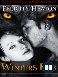 Winter's Kiss by Felicity Heaton - Extended Excerpt (Vampires Realm Series Book 5)