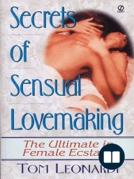 The Secrets of Sensual Lovemaking