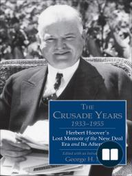 Crusade Years, 1933–1955