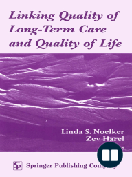 Linking Quality of Long-Term Care and Quality of Life