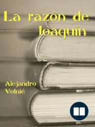 La razón de Joaquín