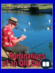 Ruminations of an Old Codger