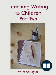 Teaching Writing to Children Part Two