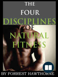 The Four Disciplines of Natural Fitness