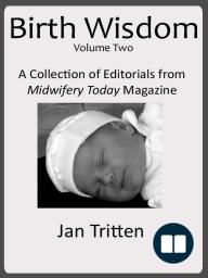 Birth Wisdom, Volume Two
