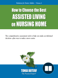 How to Choose the Best Assisted Living or Nursing Home