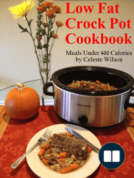 Low Fat Crock Pot Cookbook