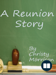 A Reunion Story
