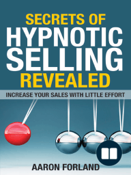 Secrets of Hypnotic Selling Revealed