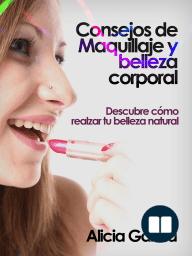 Consejos de Maquillaje y belleza corporal