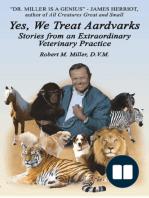 Yes, We Treat Aardvarks