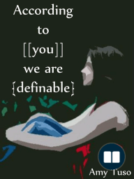 According to [[You]] We're {Definable}