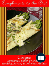 Crepes Breakfast, Lunch or Dinner