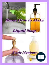 Know How to Make Liquid Soap