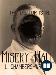 Misery Hall
