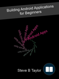Building Android Applications for Beginners