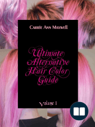 Ultimate Alternative Hair Color Guide
