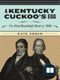 A Kentucky Cuckoo's Egg