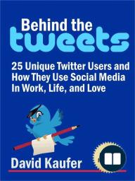 Behind the Tweets