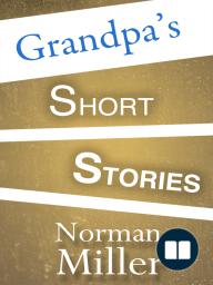 Grandpa's Short Stories