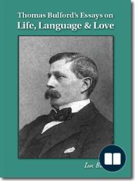 Thomas Bulford's Essays on Life, Language & Love