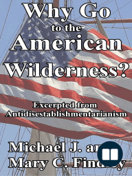 Why Go to the American Wilderness?
