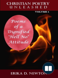 Poems of a Dignified 'Hell No' Attitude