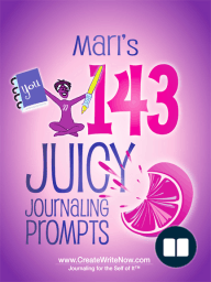 Mari's 143 Juicy Journaling Prompts