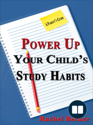 Power Up Your Child's Study Habits