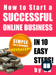 How to Start a Successful Online Business in 10 Easy Steps
