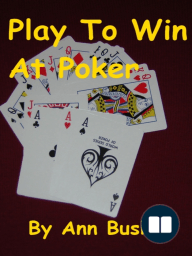 Play To Win At Poker