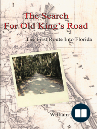 The Search For Old King's Road