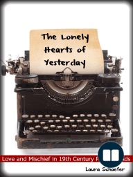 The Lonely Hearts of Yesterday