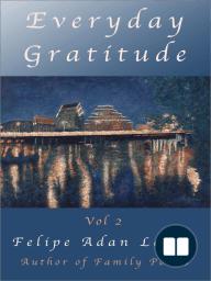 Everyday Gratitude Vol 2