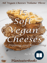 All Vegan Cheeses Volume 3
