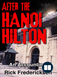 After the Hanoi Hilton, an Accounting