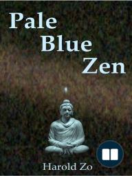 Pale Blue Zen