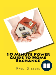 10 Minute Guide to Home Exchange