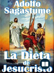 La Dieta de Jesucristo