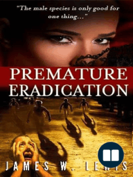 Premature Eradication