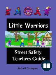 The Little Warriors Street Safety Teachers Guide