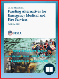 2012 Funding Alternatives for Emergency Medical and Fire Services