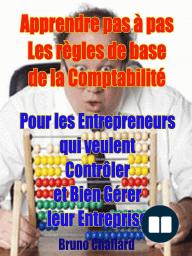 Apprendre pas à pas les règles de base de la comptabilité